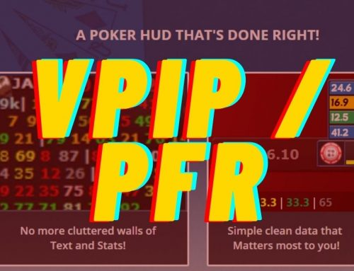 VPIP & PFR: Two Crucial HUD Stats to Learn