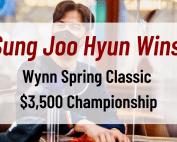 Sung Joo Hyun Wins Wynn Spring Classic $3,500 Championship