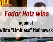 Fedor Holz wins heads up challenge against Wikto Limitless Malinowski