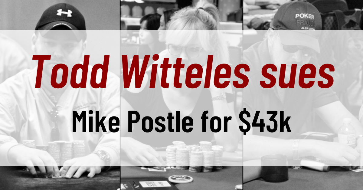 Todd Witteles sues Mike Postle for $43k