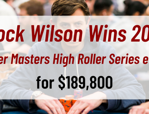 Brock Wilson Wins 2021 Poker Masters High Roller Series event for $189,800