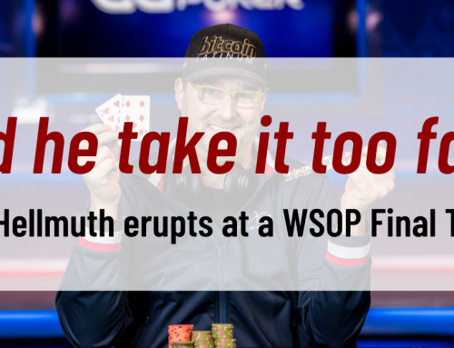 Phil Hellmuth erupts at a WSOP Final Table. Did he take it too far?