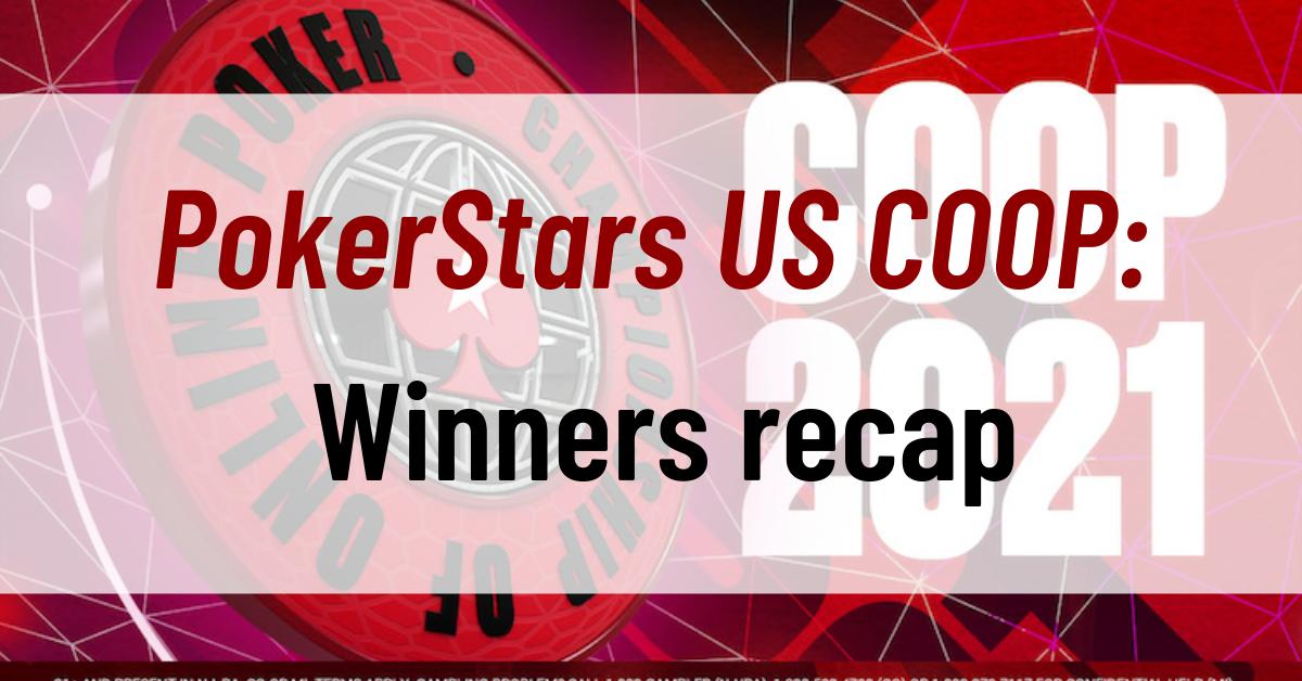 PokerStars US COOP Winners recap